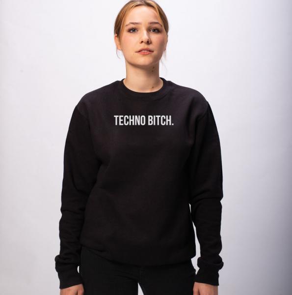 Techno Bitch Unisex Sweatshirt