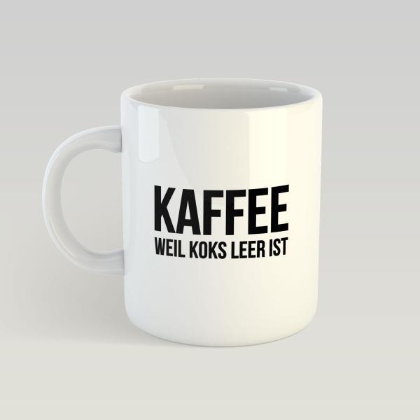 Kaffee, weil Koks leer ist - Weiße Tasse
