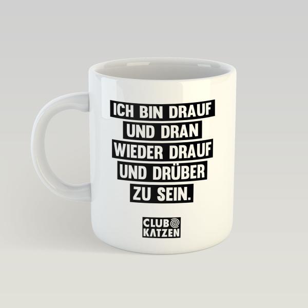 Drauf und Dran - Weiße Tasse
