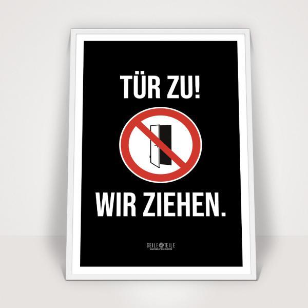 Tuer zu- Poster 30x40cm von Geile Teile