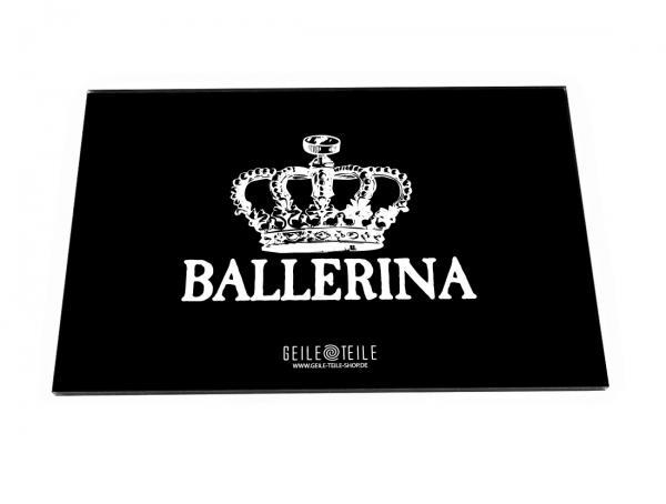 Ballerina Acrylplatte von Geile Teile