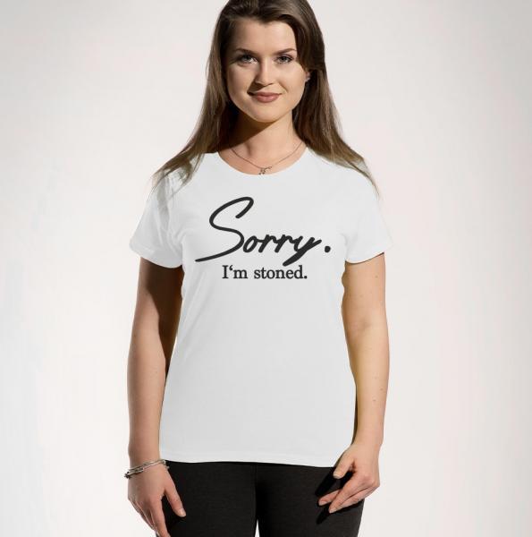 Sorry I'm Stoned Girls Rundhals T-Shirt