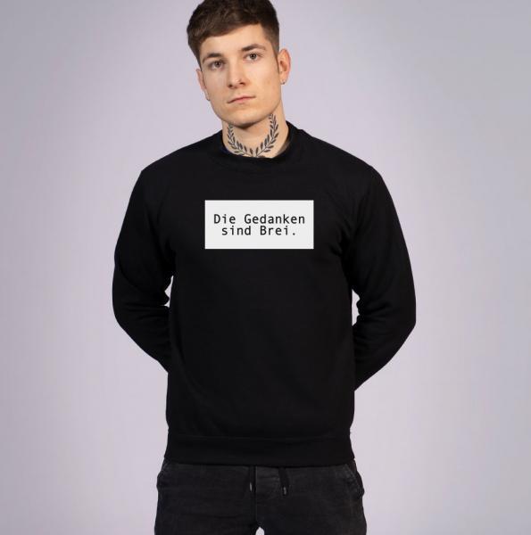 Die Gedanken Unisex Sweatshirt